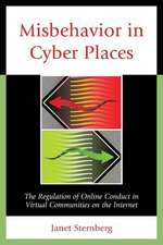 Misbehavior in Cyber Places