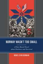 Norway Wasn't Too Small