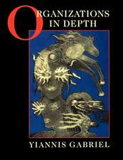 Organizations in Depth: The Psychoanalysis of Organizations