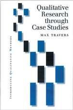 Qualitative Research through Case Studies