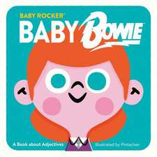 Baby Bowie: A Book about Adjectives