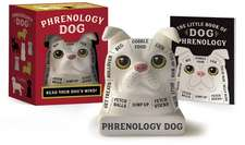 Phrenology Dog: Read Your Dog's Mind!