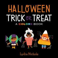 Halloween Trick or Treat: A Colors Book