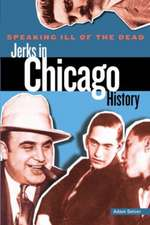 Jerks in Chicago History