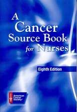 A Cancer Source Book for Nurses:  Principles and Methods