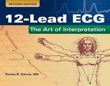 12-Lead ECG:  The Art of Interpretation