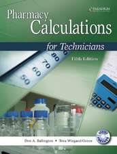 Green, T:  Pharmacy Calculations for Technicians