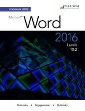 Rutkosky, N:  Benchmark Series: Microsoft¿ Word 2016 Levels