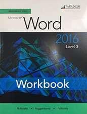 Benchmark Series: Microsoft Word 2016 Level 3