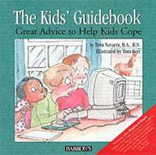 The Kids' Guidebook: Great Advice to Help Kids Cope