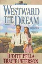 Westward the Dream