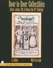 Door-to-Door Collectibles: Salves, Lotions, Pills, & Potions from W.T. Rawleigh