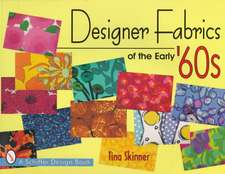 Designer Fabrics of the Early 60s