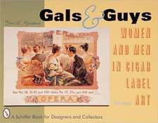 Gals & Guys: Women and Men In Cigar Label Art