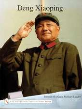 Deng Xiao Ping: Portrait of a Great Military Leader