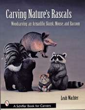 Carving Nature's Rascals: Woodcarving an Armadillo, Skunk, Mouse and Raccoon