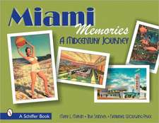 Miami Memories:  A Midcentury Journey