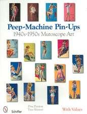 Peep-Machine Pin-Ups: 1940s-1950s Mutoscope Art