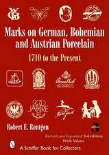 Marks on German, Bohemian and Austrian Porcelain, 1710 to the Present