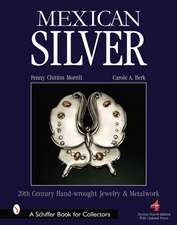Mexican Silver: Modern Handwrought Jewelry and Metalwork