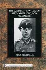 The 32nd SS-Freiwilligen-Grenadier-Division: 30.Januar