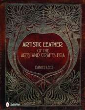 Artistic Leather of the Arts and Crafts Era