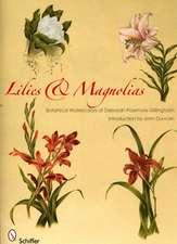 Lilies & Magnolias:  Botanical Watercolors of Deborah Passmore Gillingham