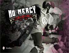 No Mercy: Roller Derby Life on the Track