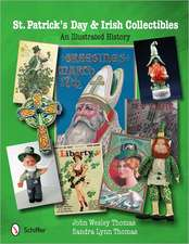 St. Patrick's Day & Irish Collectibles an Illustrated History:  The History & Preservation of the Presidential Birthplaces