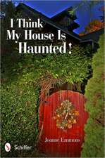 I Think My House Is Haunted!:  An Oracle
