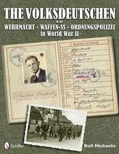 The Volksdeutschen in the Wehrmacht, Waffen-SS, Ordnungspolizei in World War II