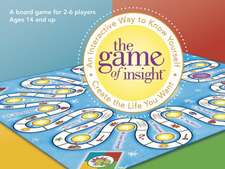 Game of Insight: An Interactive Way to Know Yourself & Create the Life You Want