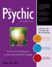 The Psychic Workbook: Tools and Techniques to Develop Reliable Insight