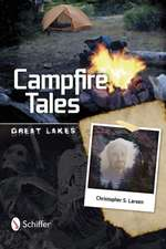 Campfire Tales: Great Lakes