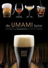 The Umami Factor: Full-Spectrum Fermentation for the 21st Century