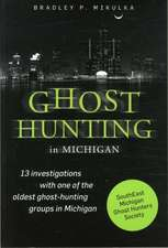 Ghost Hunting in Michigan