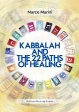 Kabbalah & the 22 Paths of Healing