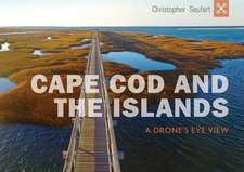 Cape Cod and the Islands: A Drone's Eye View