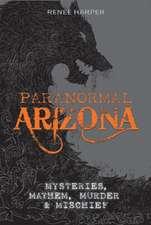 Paranormal Arizona