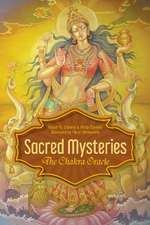 Sacred Mysteries: The Chakra Oracle