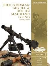 German MG 34 and MG 42 Machine Guns
