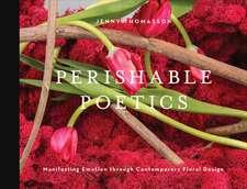 Perishable Poetics