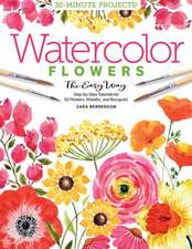 Watercolor the Easy Way Flowers