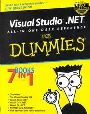 Visual Studio.NET All–in–One Desk Reference For Dummies