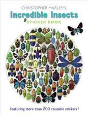 Christopher Marley's Incredible Insects Sticker Book:  The Just Dessert and the Deadly Blotter