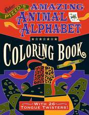 Cbk Pizzo/Amazing Alphabet:  Volume II