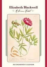 Elizabeth Blackwell a Curious Herbal 2021 Engagement Calendar