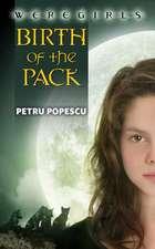 Weregirls:  Birth of the Pack