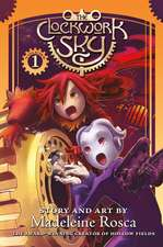 The Clockwork Sky, Volume One