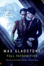 Full Fathom Five:  A Novel of the Craft Sequence